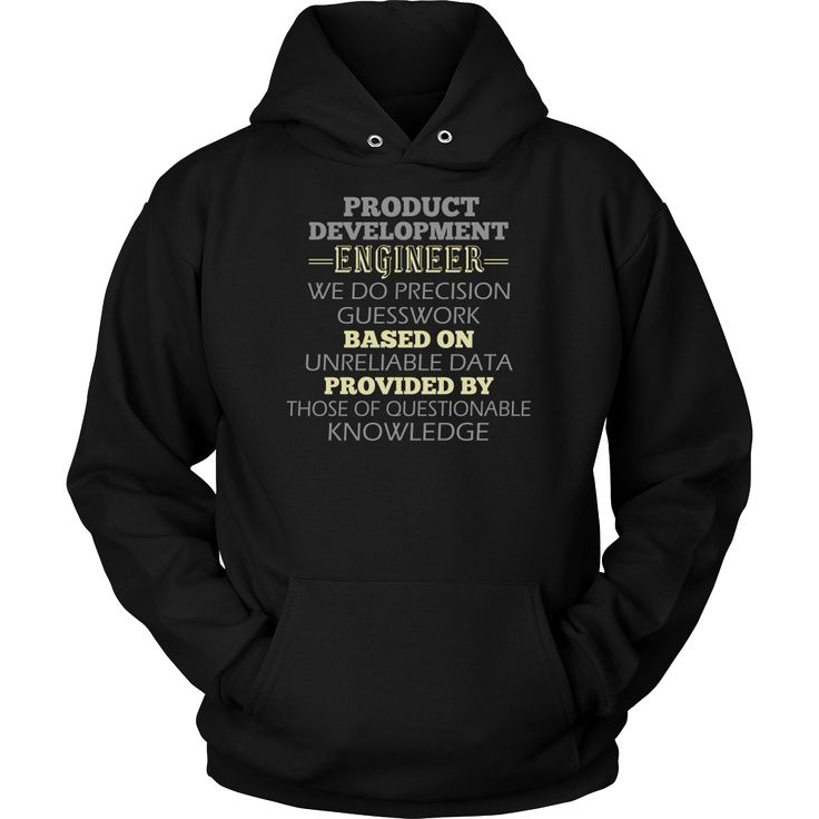 Product Development Engineer T-shirt, hoodie and tank top. Product Development Engineer funny gift idea.