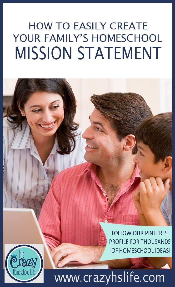 17 best ideas about creating a mission statement how to easily create your family s homeschool mission statement