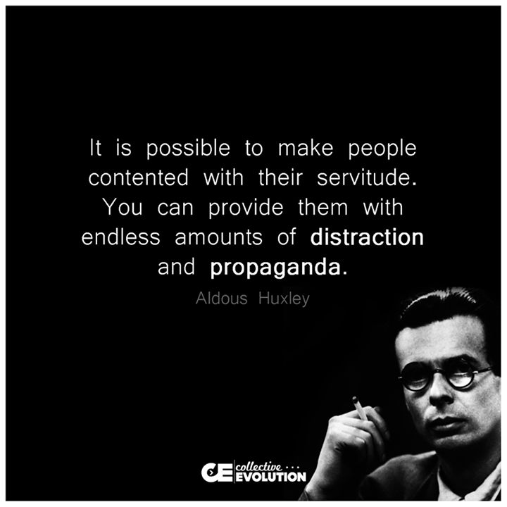 Aldous Huxley.  It's happening now!