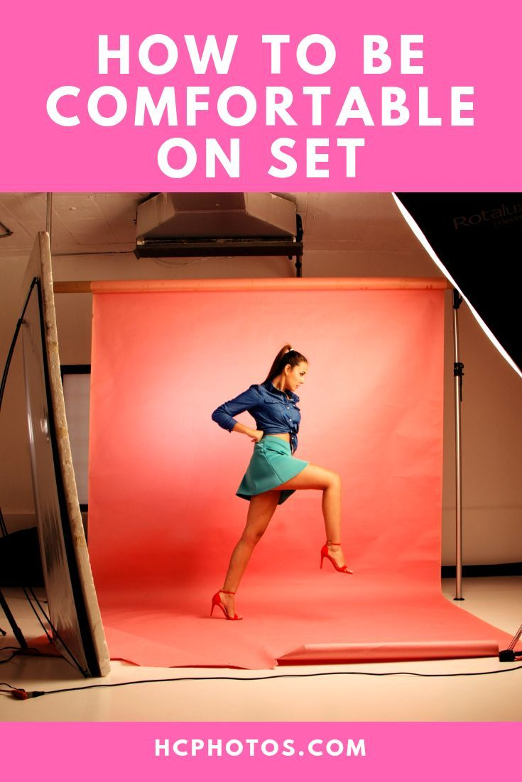 How To Be Comfortable On Set Learn Tips Tricks On How To Relax