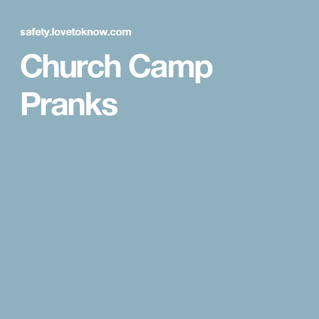 Church Camp Pranks