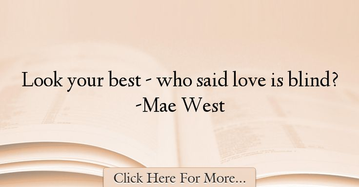 Mae West Quotes About Love - 43544