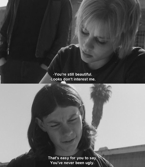 """""""Looks don't interest me."""" """"That's easy for you to say, you've never been ugly."""" White Oleander (2002)"""