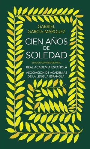 Cien años de soledad - Gabriel García Márquez - One Hundred Years of Solitude -