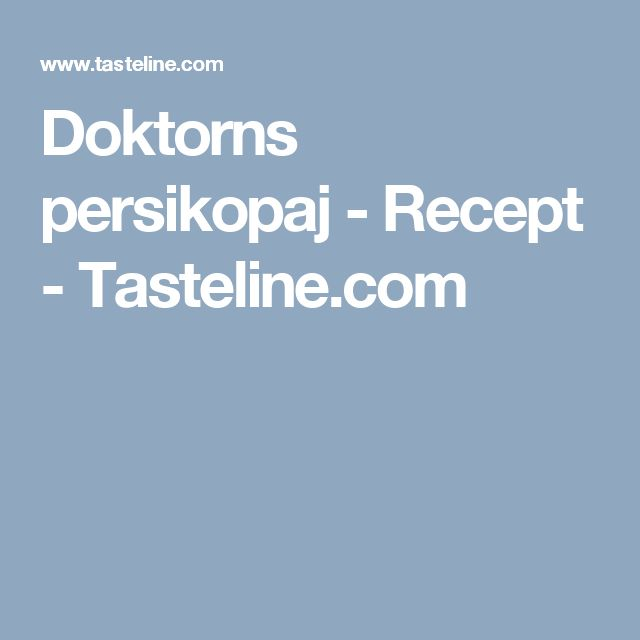 Doktorns persikopaj - Recept - Tasteline.com