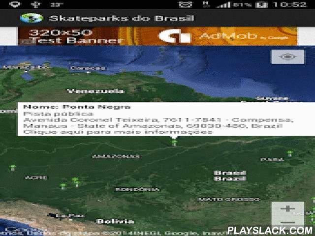 Skateparks Do Brasil  Android App - playslack.com , O Skateparks do Brasil é um blog que fala de Skate (http://www.skateparksdobrasil.com) e agora lança um aplicativo para que seja possível ter em mãos todas as pistas avaliadas.Você poderá visualizar informações de cada pista, navegar até lá utilizando seu programa de GPS favorito, enviar sugestões e avaliações da pista, além de poder sugerir novas pistas apenas entrando em contato.Em breve mais funções estarão disponíveis.