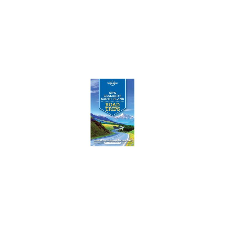 Lonely Planet New Zealand's South Island Road Trips (Paperback) (Brett Atkinson & Sarah Bennett & Peter