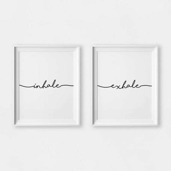 Inhale Exhale Wall Art. This listing includes the set of BOTH posters. This listing is for a DIGITAL FILE of this artwork. No physical item will be sent. You can print the file at home, at a local print shop or using an online service. SAVE 30% when you buy 3 or more prints! Enter