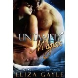 Untamed Magick ( paranormal erotic romance ) (Pentacles of Magick) (Kindle Edition)By Eliza Gayle