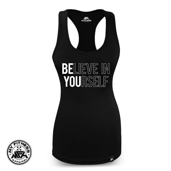Believe In Yourself Tshirt Inspirational Gym by MyFitnessApparel