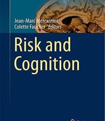 Risk And Cognition (Intelligent Systems Reference Library) PDF