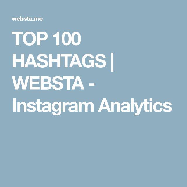 TOP 100 HASHTAGS | WEBSTA - Instagram Analytics