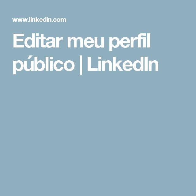 Editar meu perfil público  | LinkedIn