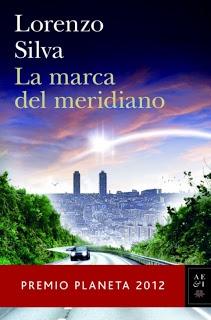 La marca del meridiano, de Lorenzo Silva