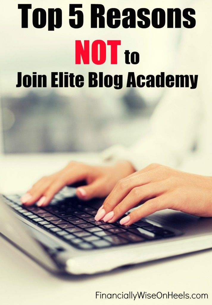 If you have been thinking about starting your own blog, especially a successful blog, you probably have considered joining Elite Blog Academy. Probably you have found tons of great and awesome reviews why you absolutely should join Elite Blog Academy.  However, I want to warn you, it is NOT for everyone.   http://www.financiallywiseonheels.com/top-5-reasons-not-to-join-elite-blog-academy/