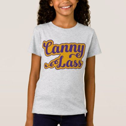 #Canny Lass Geordie Slang T-Shirt Newcastle T-Shirt - #cool #kids #shirts #child #children #toddler #toddlers #kidsfashion