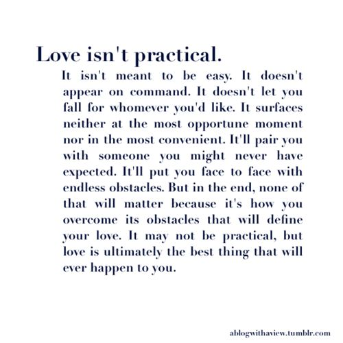 Love isn't practical.