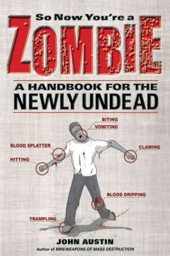 A Handbook for the new Zombie in your life.