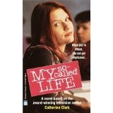 My So-Called Life (Mass Market Paperback)By Catherine Clark
