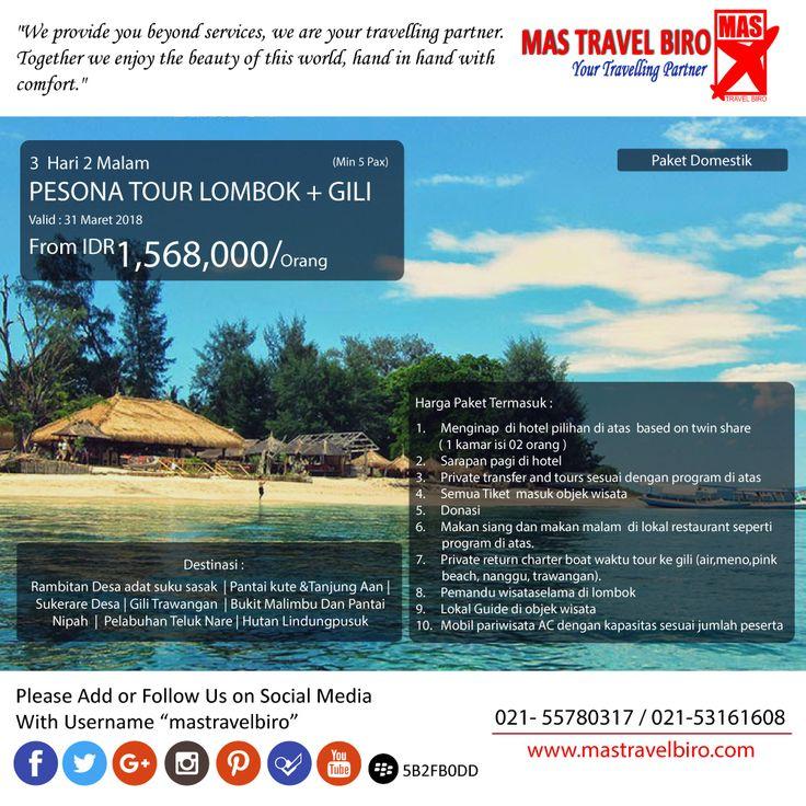 Happy weekend Travelers😊 Mas Travel Biro punya PROMO Pesona Tour Lombok + Gili. 3 Hari 2 Malam dengan harga Rp 1.568.000 (Min 5 Pax)  Untuk pertanyaan informasi tour,harga tiket pesawat, booking hotel tiket kereta api Add WA : 081298856950 Phone : 021 55780317 Email : tourhotel.metos@mastravelbiro.com  Beli tiket pesawat & KAI, booking hotel dan beli paket tour diMas Travel Biro ajaa.  #mastravelbiro #promotravel #travelagent #tourtravel