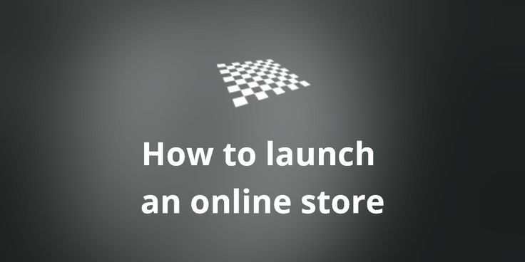 How to launch an online store  http://divendor.com/blog/how-to-launch-an-online-store/