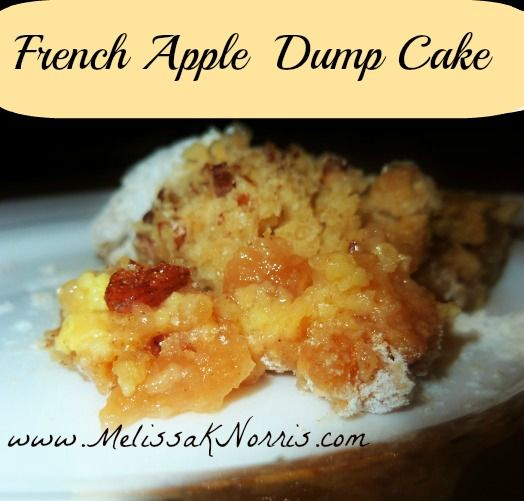 French Apple Dump Cake Recipe using a homemade cake mix. (Can use cake mix recipe for other dump cakes)