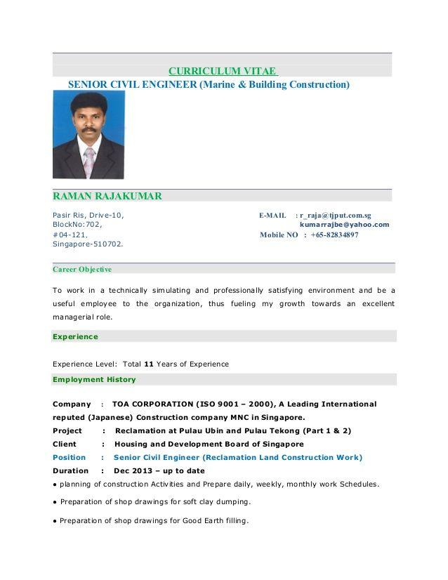 Curriculum Vitaesenior Civil Engineer Marine Building Construction Raman Rajakumarpasir Ris Drive 10 Engineering Resume Sample Resume Civil Engineer Resume