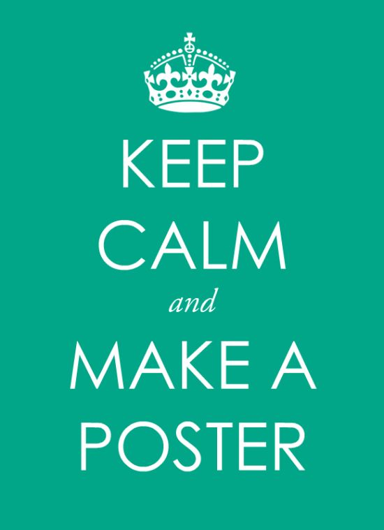 Make a Keep Calm poster – free template