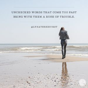 3 things to consider with our words by Lysa TerKeurst, Proverbs 31 Devotion. #Ungluedbook