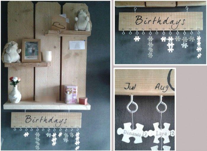 Mijn uitwerking van verschillende ideeën op deze site. Een wandbord (steigerhout) met een verjaardagskalender (namen en datums op geverfde puzzelstukjes geschreven)