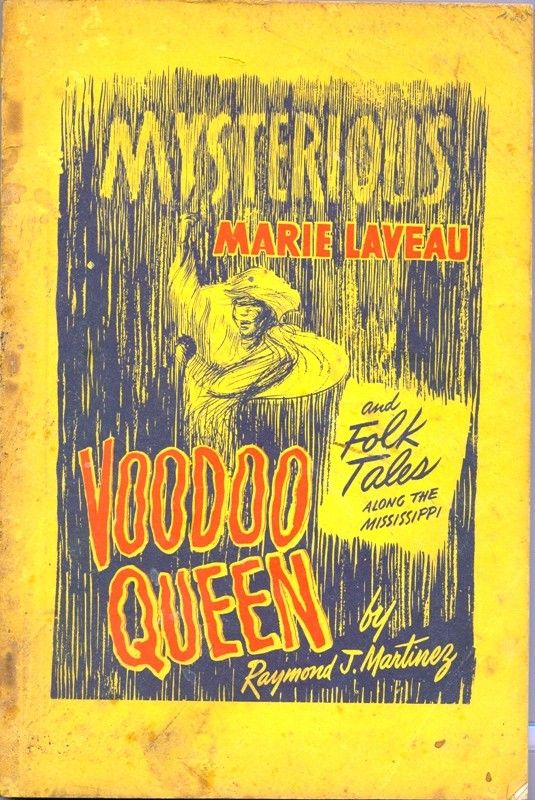 1956 Voodoo Book, Mysterious Marie Laveau Voodoo Queen, Folk Tales, Mississippi, Raymond J. Martinez, Dreams, Palm Reading, Chiromency, St. Louis Cemetary, New Orleans Folk Lore. by TheIDconnection
