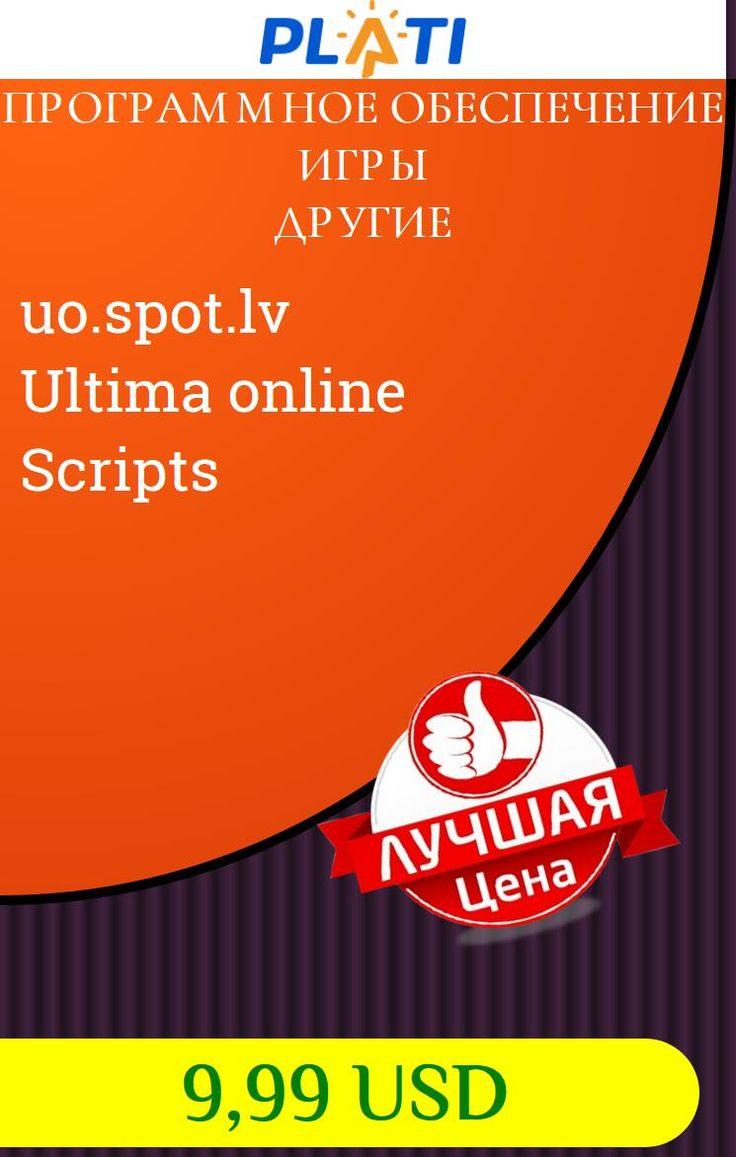 uo.spot.lv Ultima online Scripts Программное обеспечение Игры Другие