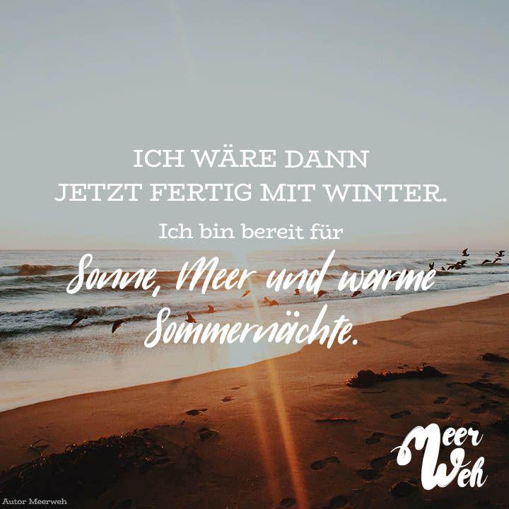 Ich wäre dann jetzt fertig mit Winter. Ich bin bereit für Sonne, Meer und warme Sommernächte – Meerweh // VISUAL STATEMENTS®