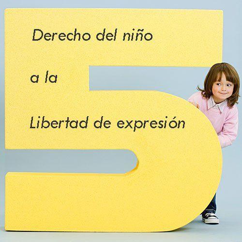 Todos los niños tienen derecho a expresar sus opiniones y a que éstas sean tenidas en cuenta por su familia y profesores. Los niños tienen derecho a informarse y a comunicarse con los demás. También tienen el derecho a compartir sus puntos de vista con otros.