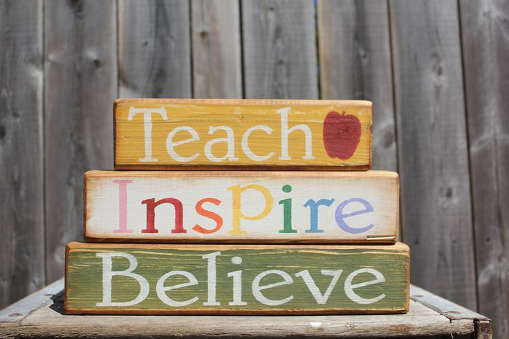 Teach~Inspire~Believe desk sitters made by The Primitive Shed, St. Catharines