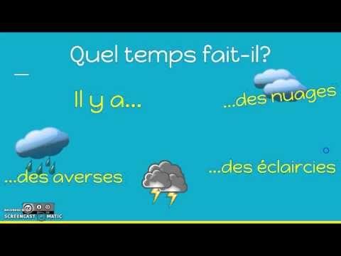 Vídeo sobre el vocabulario y estructuras para hablar del clima en francés que incluye algunas preguntas que los alumnos deben contestar Video Lessons | eduCanon