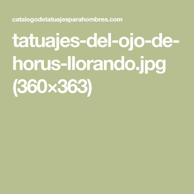 tatuajes-del-ojo-de-horus-llorando.jpg (360×363)