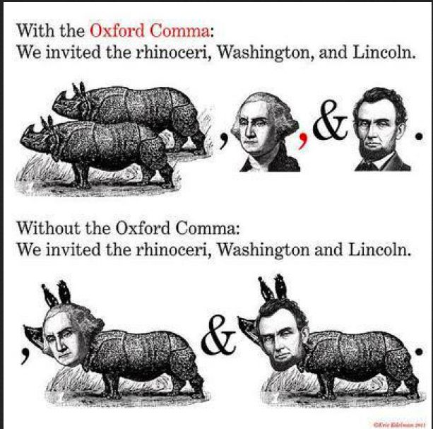 "It drives me NUTS that no one uses the Oxford Comma anymore! From now on, when a customer replies to a proof with corrections to ""remove the second comma before 'and'"", I'll just reply with this."