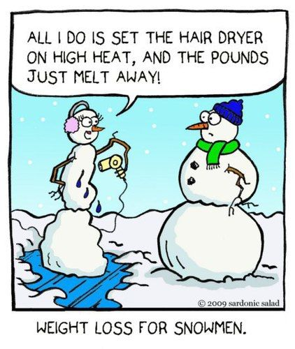 Snowman jokes: Weight loss for snowmen. I'm going to try this!!