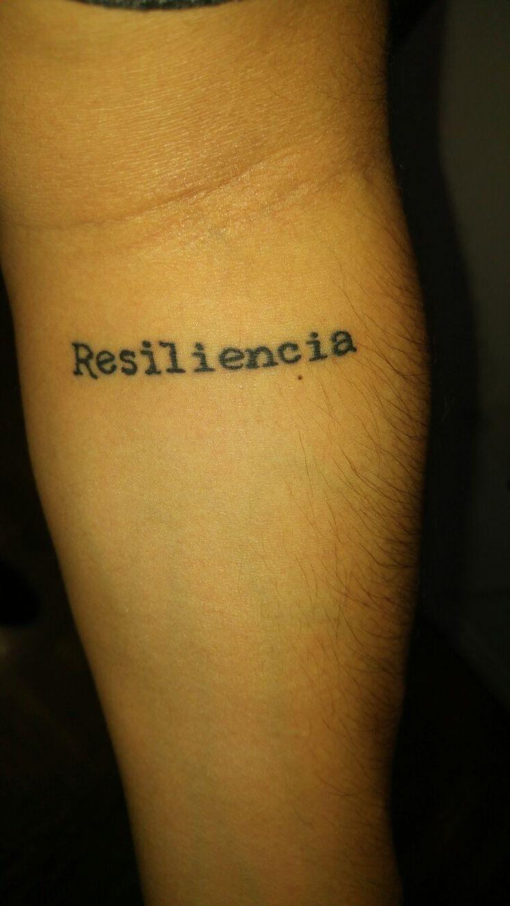 Mi tattoo de Resiliencia