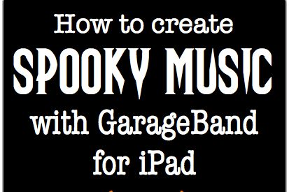 How To Create Spooky Music Using GarageBand for iPad