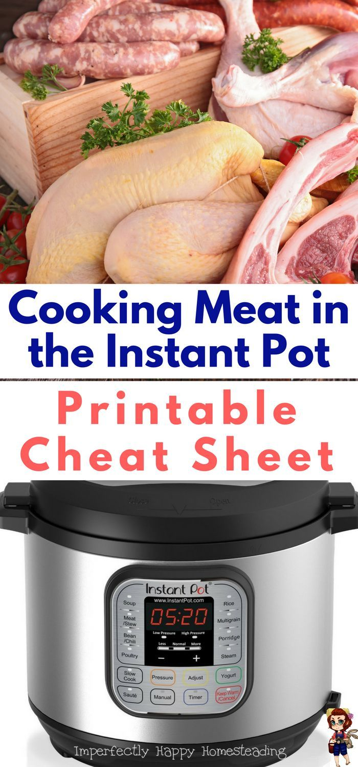 How To Cook Meat In The Instant Pot  Easy Printable Cheat Sheet For Your  Kitchen