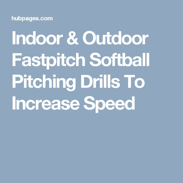 Indoor & Outdoor Fastpitch Softball Pitching Drills To Increase Speed