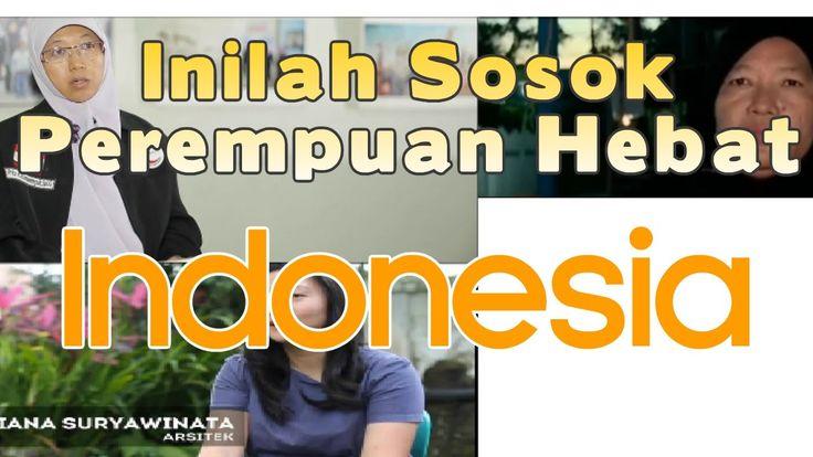Luar Biasa !!!!! Inilah Sosok Perempuan Hebat Indonesia | Hari Ibu |Wart...