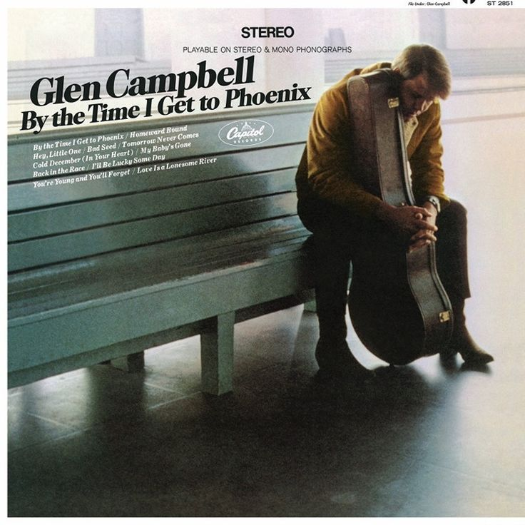 Glen Campbell - By The Time I Get To Phoenix on LP