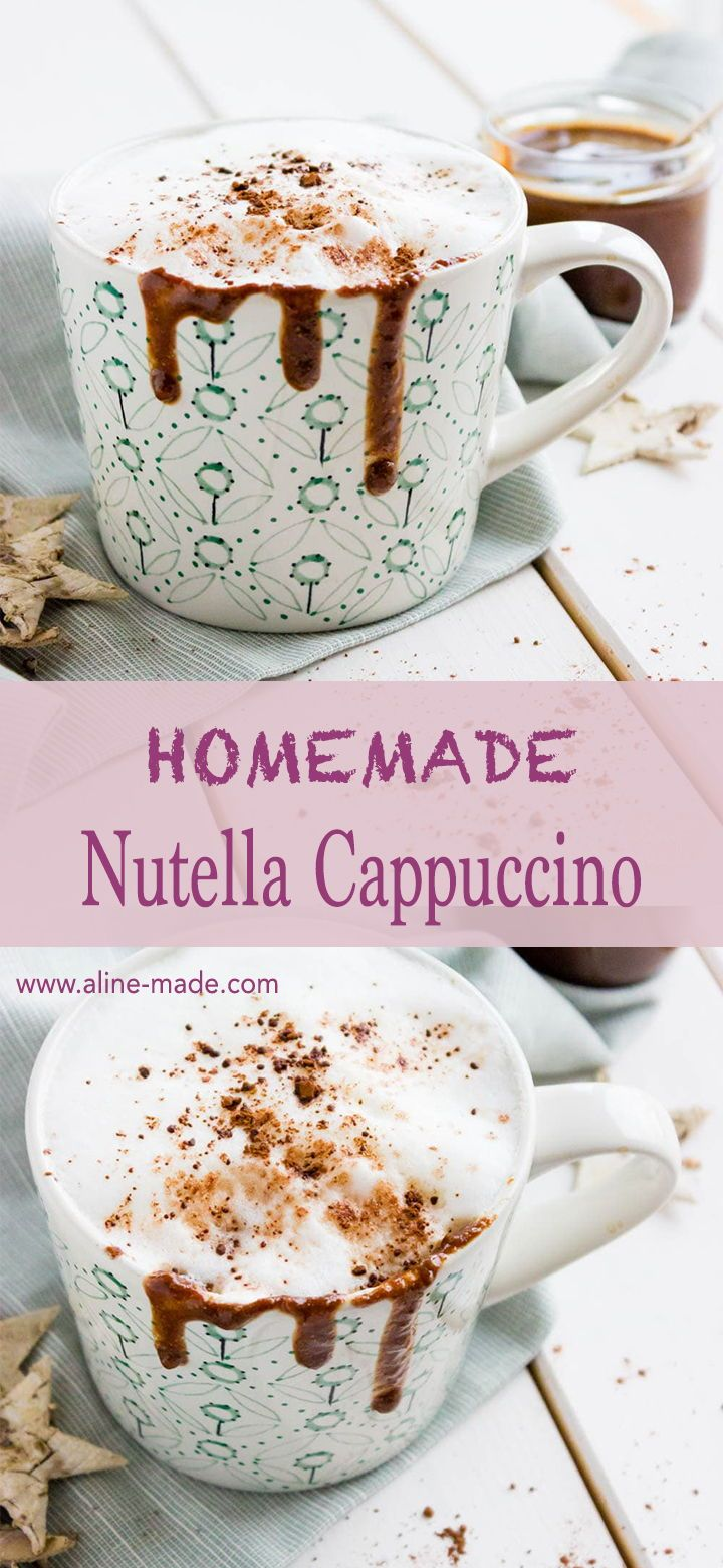 Nutella Cappuccino With The Creamy Taste Of Chocolate And Hazelnut A Dream In The Morning Nutella Cappuccino Break Nutella Coffee Recipes Homemade Nutella