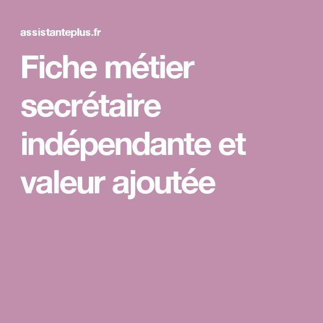 Fiche métier secrétaire indépendante et valeur ajoutée