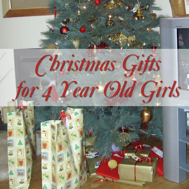Christmas Gift For 4 Year Old Girl