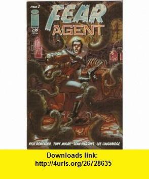 Fear Agent #2 November 2005 Rick Remender, Tony Moore ,   ,  , ASIN: B000VXL0UU , tutorials , pdf , ebook , torrent , downloads , rapidshare , filesonic , hotfile , megaupload , fileserve