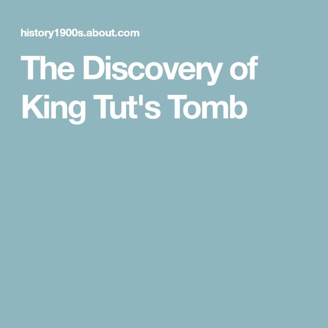 The Discovery of King Tut's Tomb